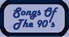 Songs of 90's