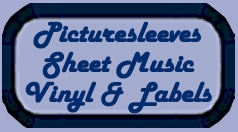 Picturesleeve, sheetmusic,labels